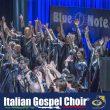 Concerto Italian Gospel Choir -30 Marzo 2018 - Milano