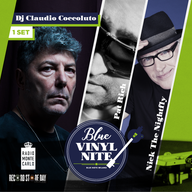 "Blue Vinyl Nite – 1° Show – DJ set CLAUDIO COCCOLUTO ""The Soul Side of C.O.C.C.O"" & RMC DJs Nick The Nightfly & Pat Rich 21/04/2018 19.30"