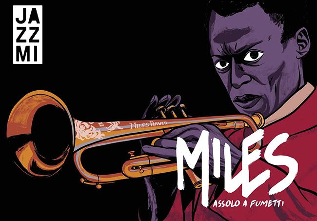 Miles. Assolo a Fumetti