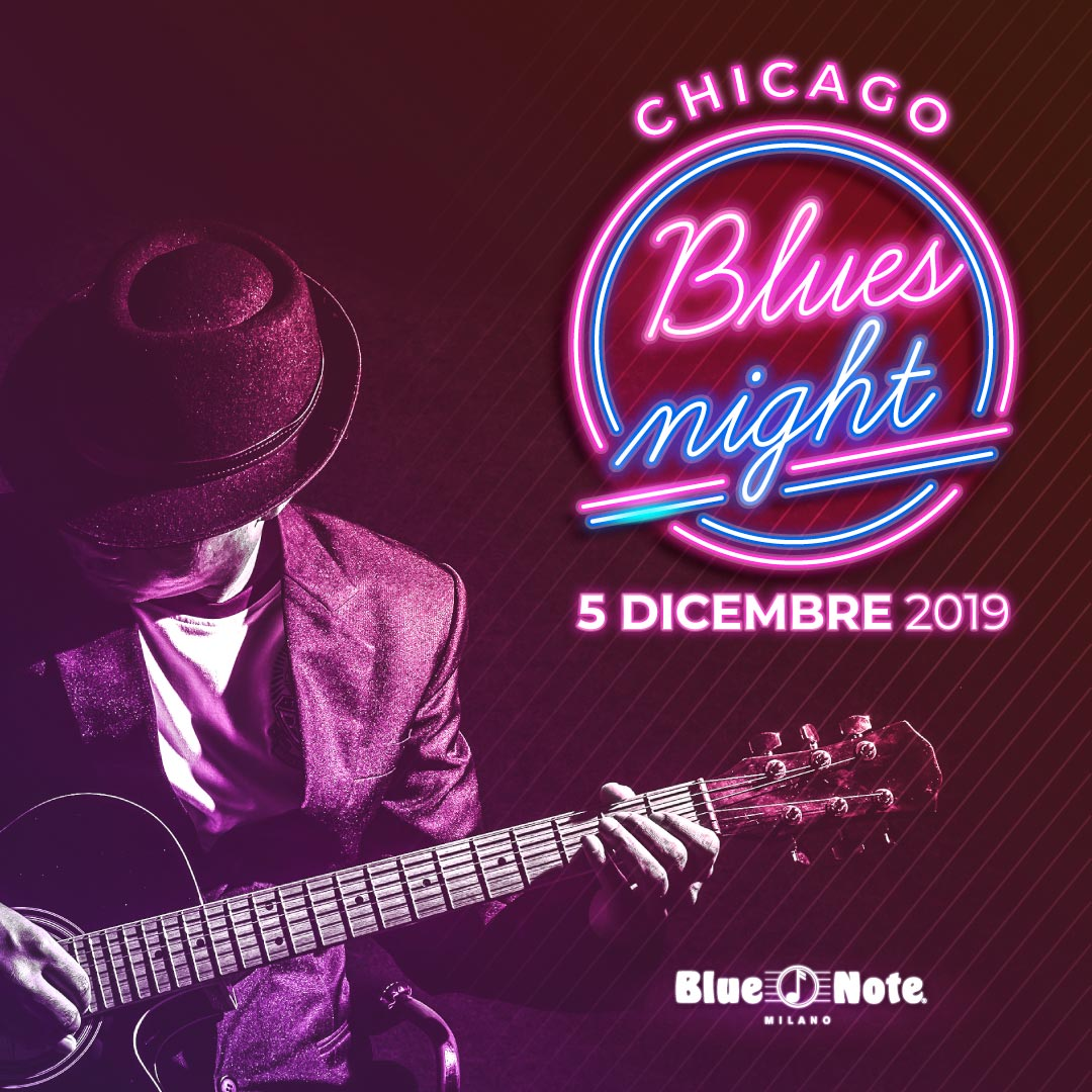 Chicago Blues Night 05/12/2019 23.00