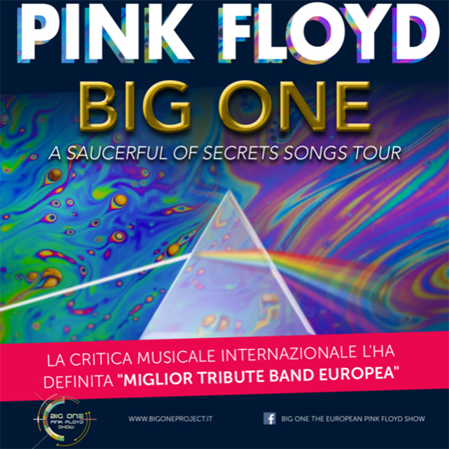Big One – The European Pink Floyd Show (Part 1) 10/01/2020 21.00