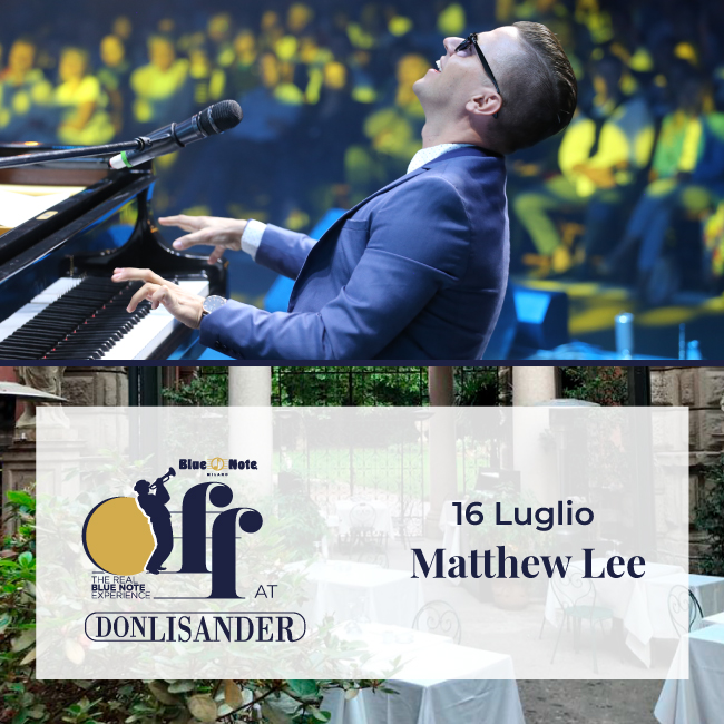 MATTHEW LEE Piano Solo – Blue Note Off at Don Lisander 16/07/2020 19.00