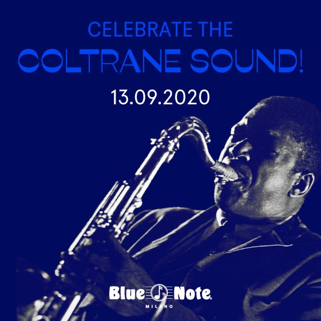 Celebrate the Coltrane Sound! 13/09/2020 21.00