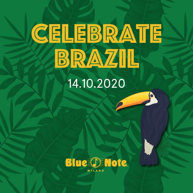 Celebrate Brazil! Nuova Data 8 Novembre 14/10/2020 21.00