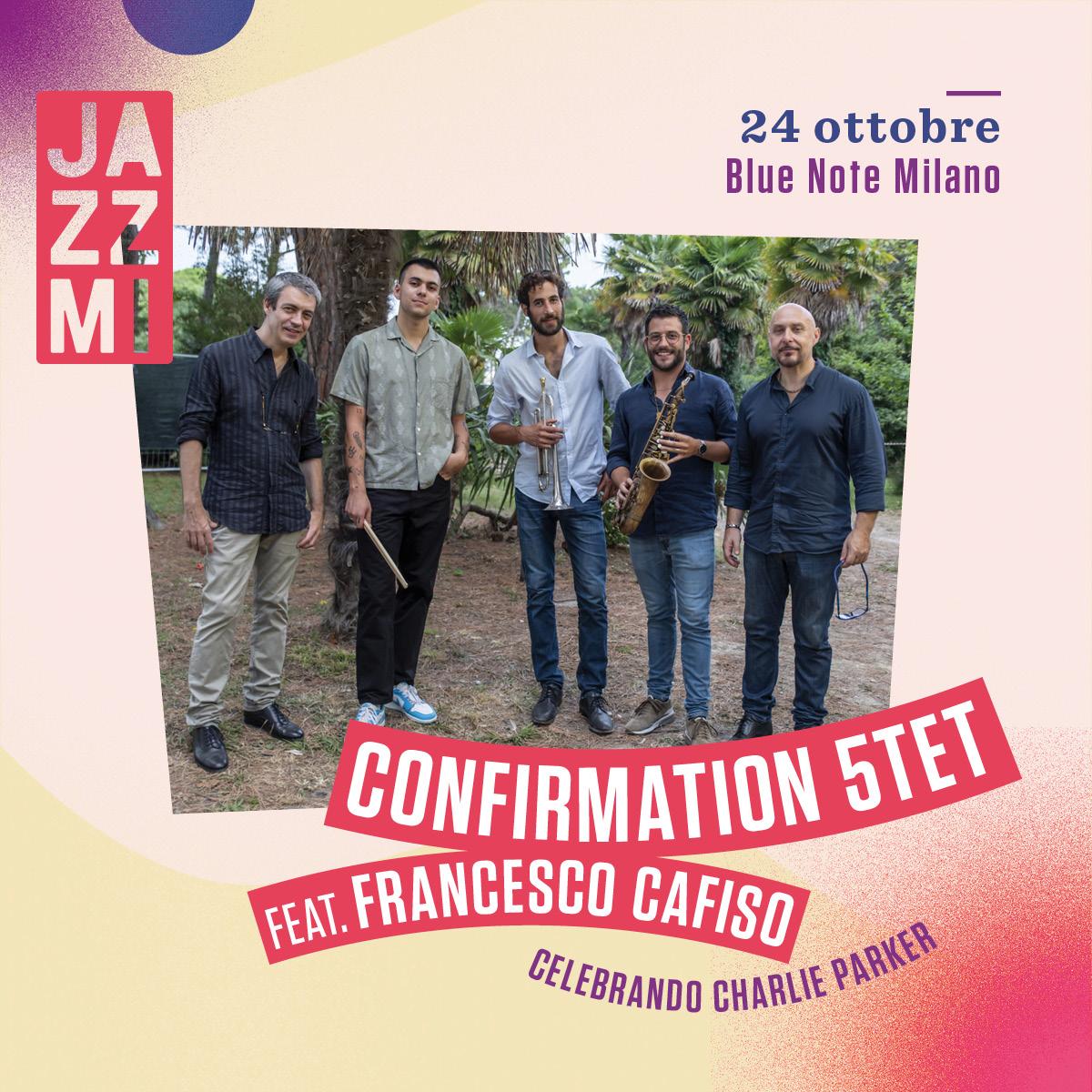 JAZZMI Confirmation 5tet feat. Francesco Cafiso – Celebrando Charlie Parker 24/10/2020 20.30