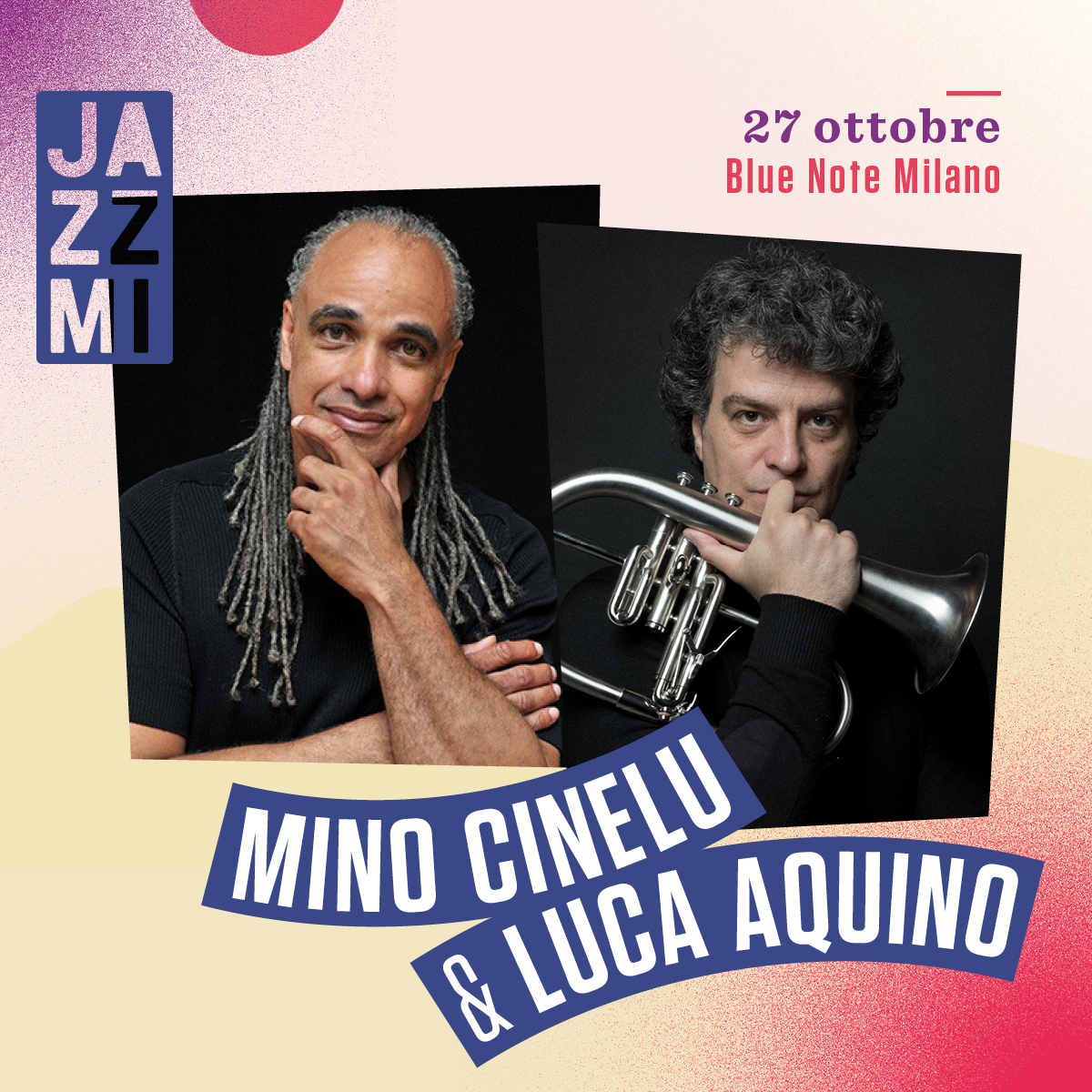 JAZZMI Mino Cinelu & Luca Aquino – ANNULLATO 27/10/2020 20.30