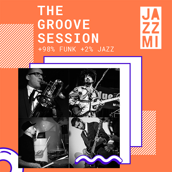 JAZZMI The Groove Session – 98% funk & 2% jazz 23/10/2020 20.30