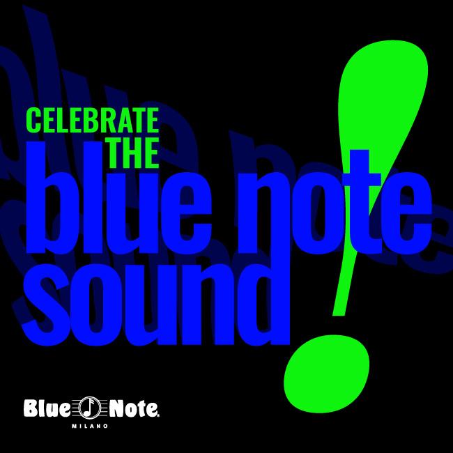 Celebrate The Blue Note Sound! – ANNULLATO 12/11/2020 20.30