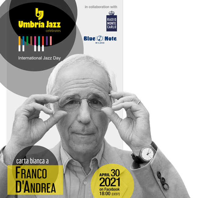 International Jazz Day 2021 – Carta Bianca a Franco D'Andrea – STREAMING GRATUITO 30/04/2021 18.00