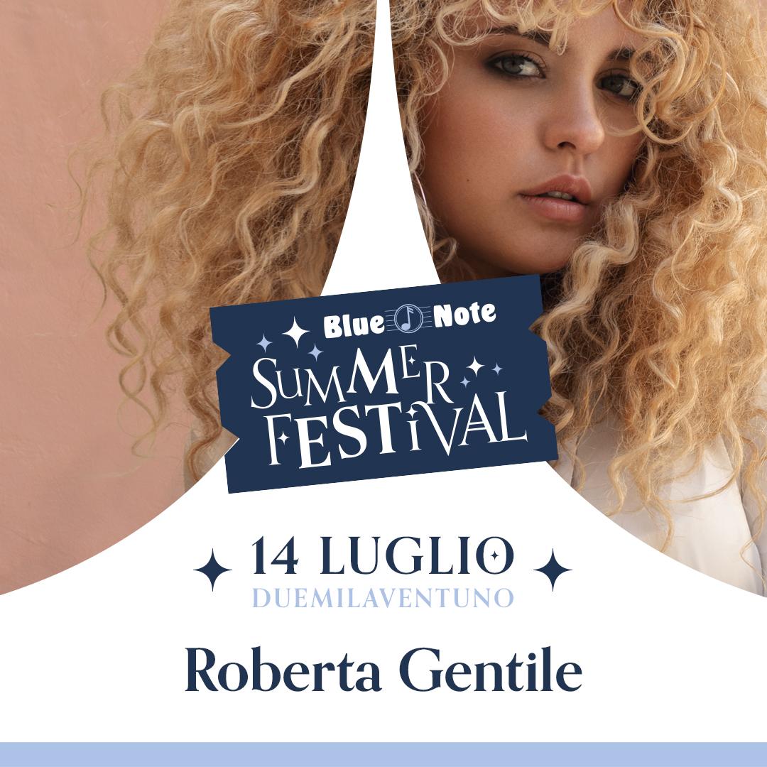 BLUE NOTE SUMMER FESTIVAL: Roberta Gentile 14/07/2021 20.00