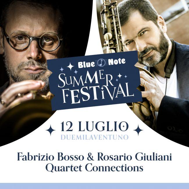 BLUE NOTE SUMMER FESTIVAL: Fabrizio Bosso & Rosario Giuliani Quartet – Connections 12/07/2021 22.00