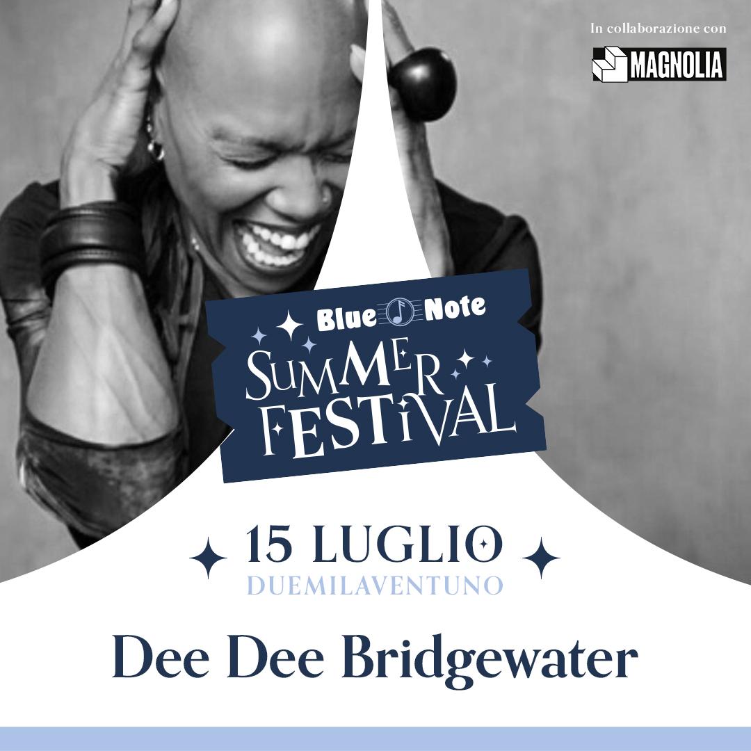 BLUE NOTE SUMMER FESTIVAL: Dee Dee Bridgewater 15/07/2021 22.00