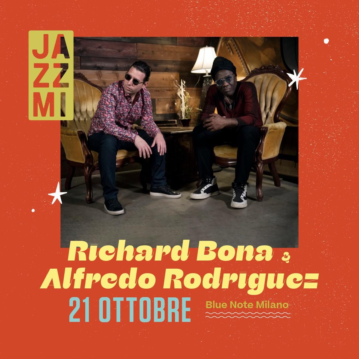 JAZZMI Richard Bona & Alfredo Rodriguez 21/10/2021 20.30