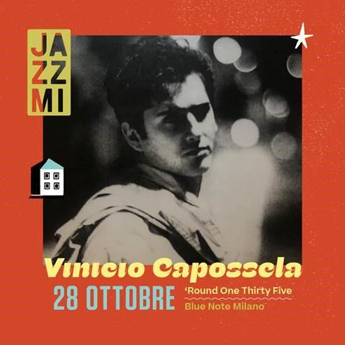 JAZZMI Vinicio Capossela – 'Round One Thirtyfive (EVENTO SPECIALE) 28/10/2021 22.30